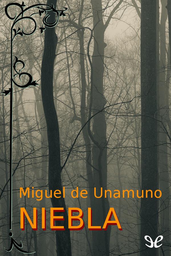 Unamuno, Miguel de - Niebla