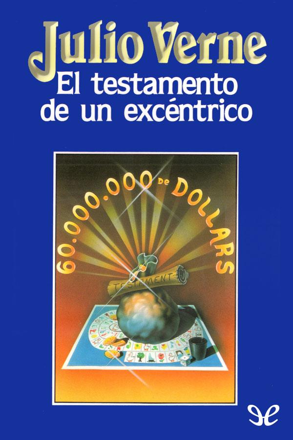 tapa de Verne, Julio - El Testamento de un exc�ntrico