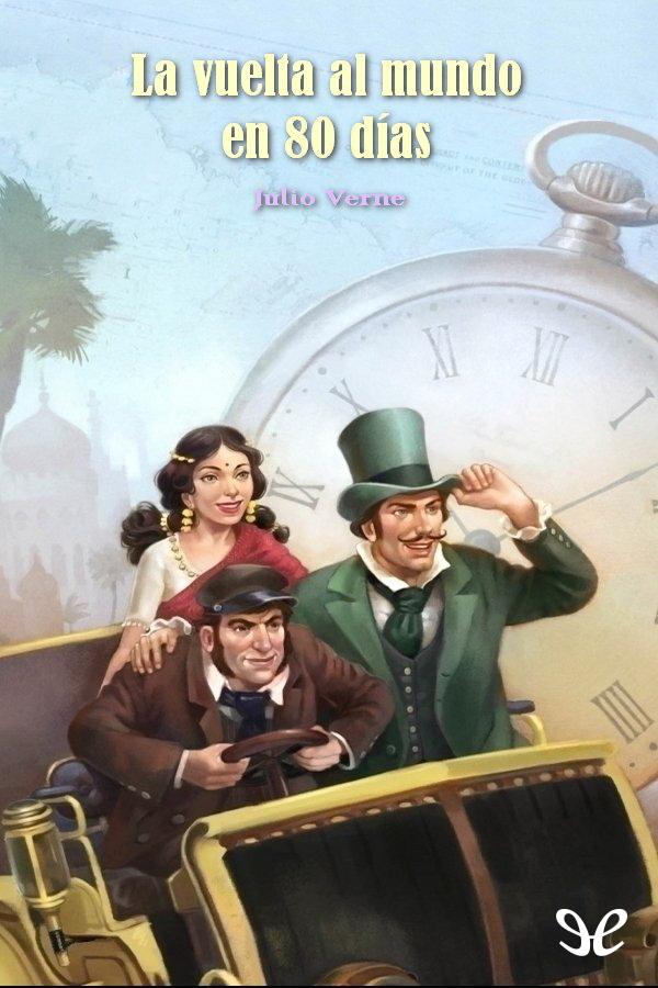 Verne, Julio - La vuelta al mundo en 80 d�as