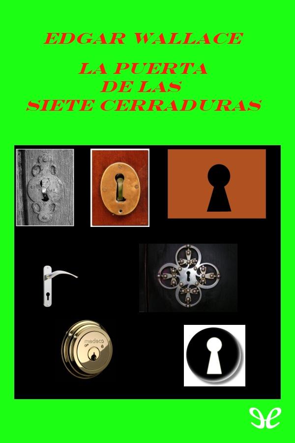 Wallace, Edgar - La puerta de las siete cerraduras