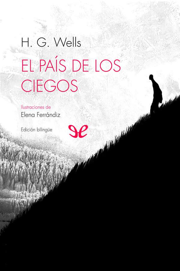 Wells, Herbert George - El Pais de los ciegos
