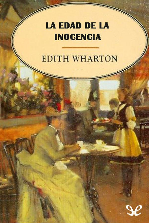 Wharton,Edith - La Edad de la inocencia