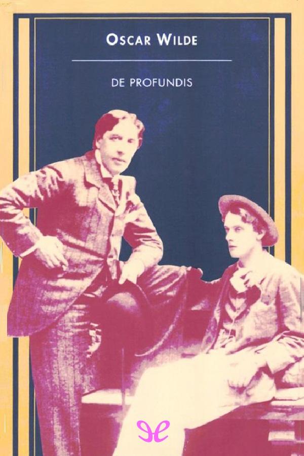 Wilde, Oscar - De profundis