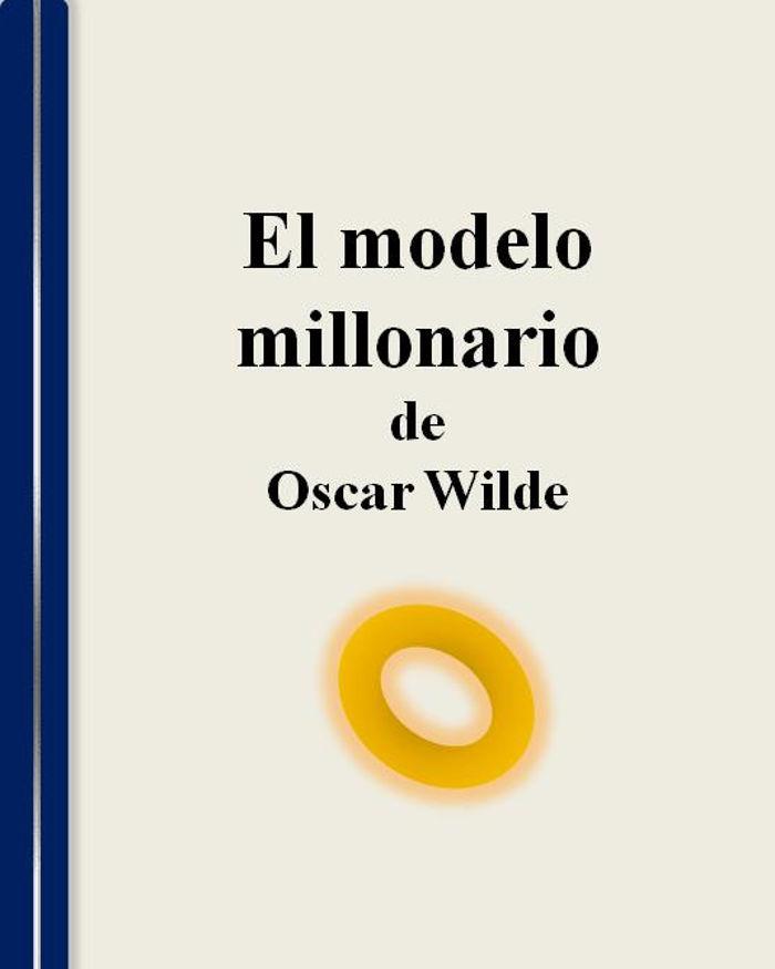 tapa de Wilde, Oscar - El Millonario modelo