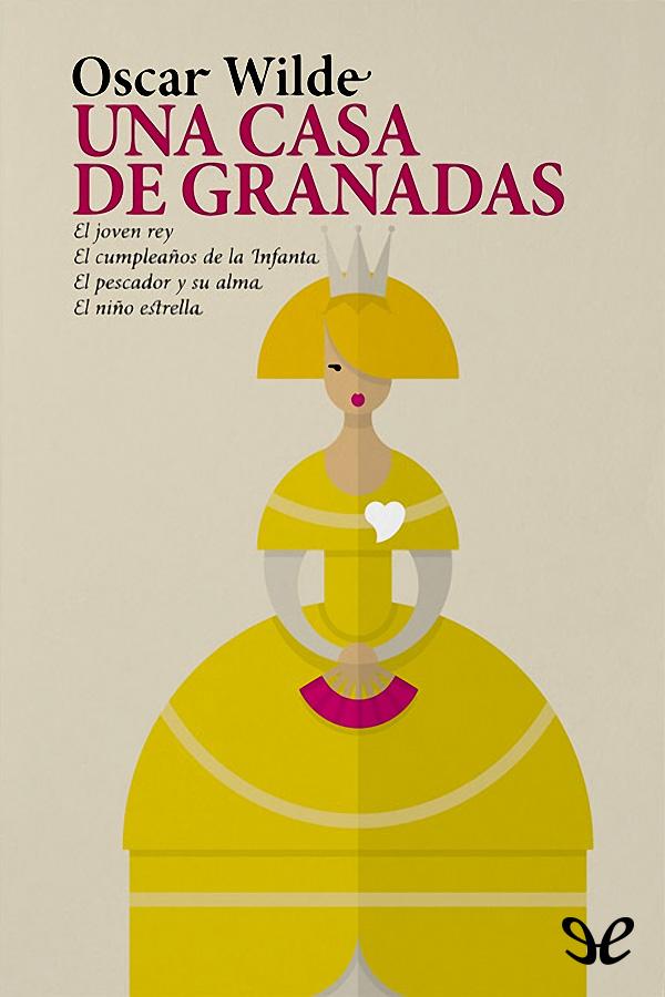 Wilde, Oscar - Una Casa de granadas