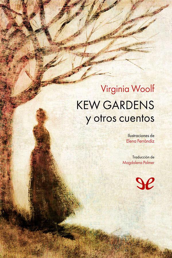 Woolf, Virginia - Kew Gardens