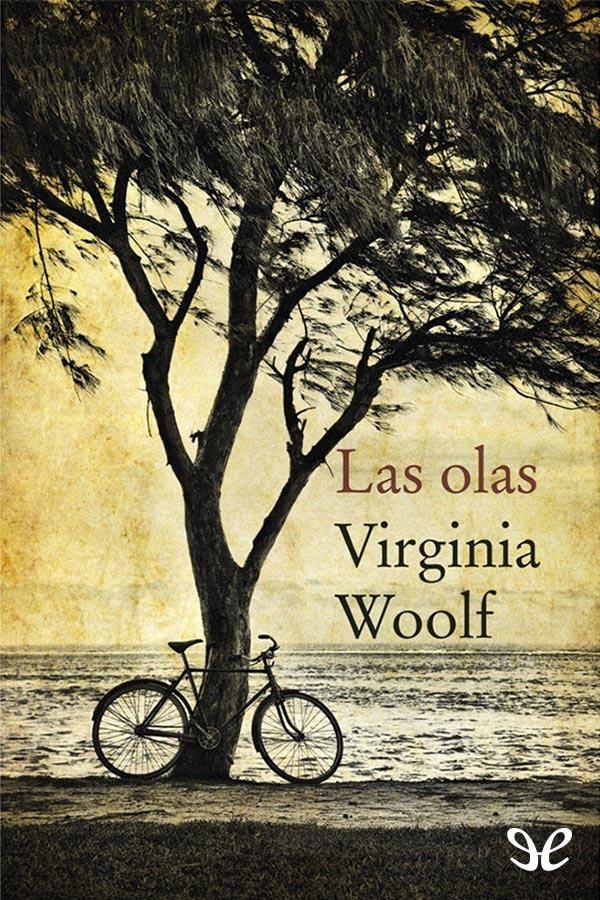 Woolf, Virginia - Las Olas