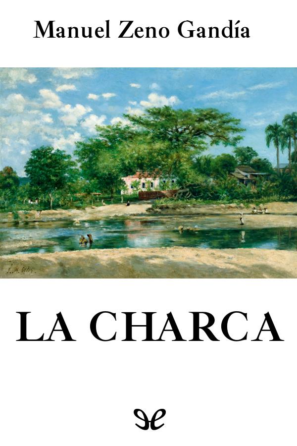 Zeno Gand�a, Manuel - La Charca