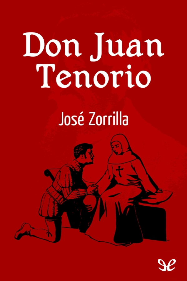 Zorrilla, Jos� - Don Juan Tenorio