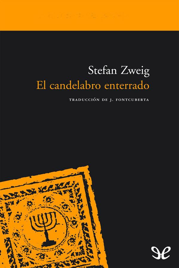 tapa de Zweig Stefan - El Candelabro enterrado