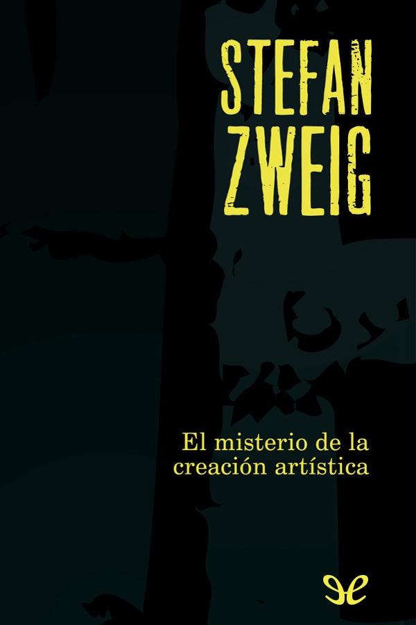 tapa de Zweig Stefan - El Misterio de la creaci�n art�stica