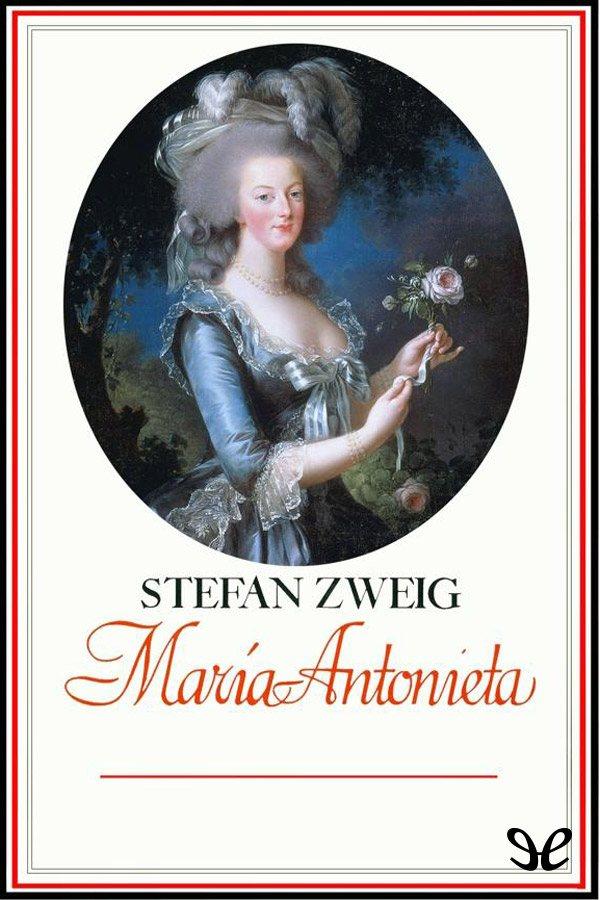 tapa de Zweig Stefan - Mar�a Antonieta