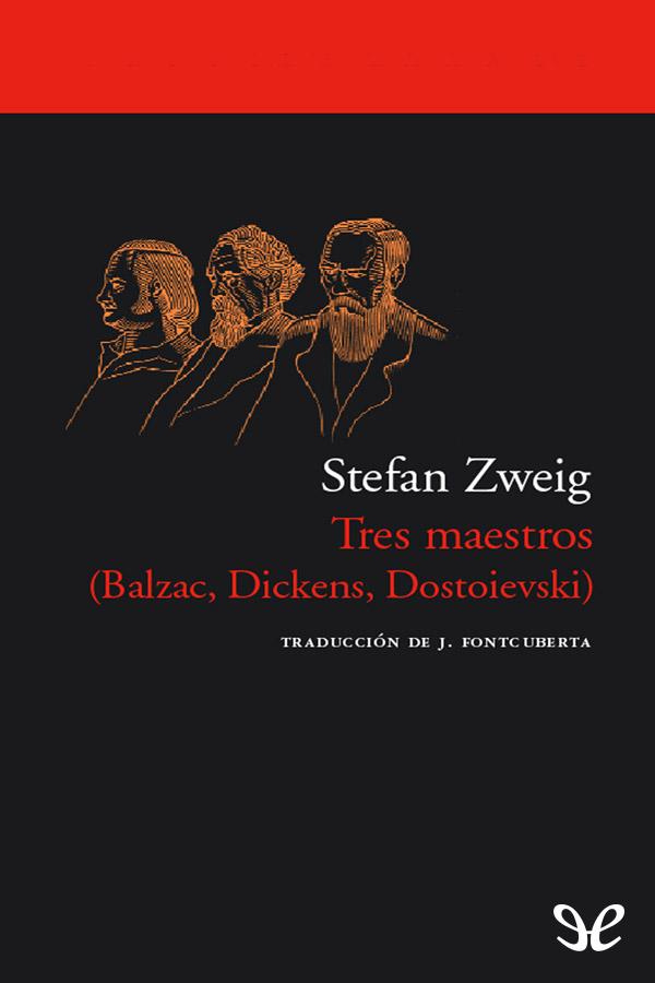 Zweig Stefan - Tres maestros