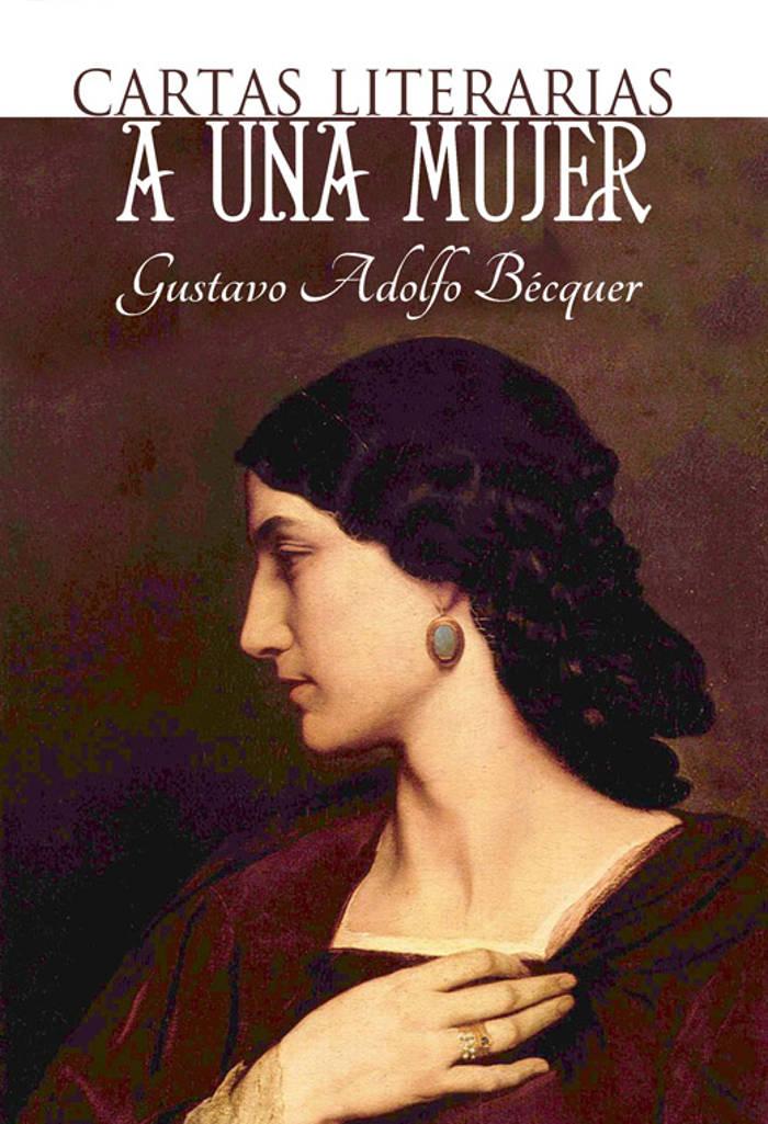 B�cquer, Gustavo Adolfo - Cartas literarias a una mujer