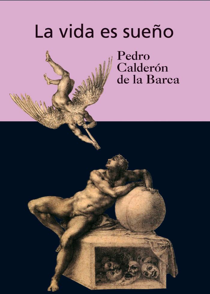 Calder�n de la Barca, Pedro - La vida es sue�o