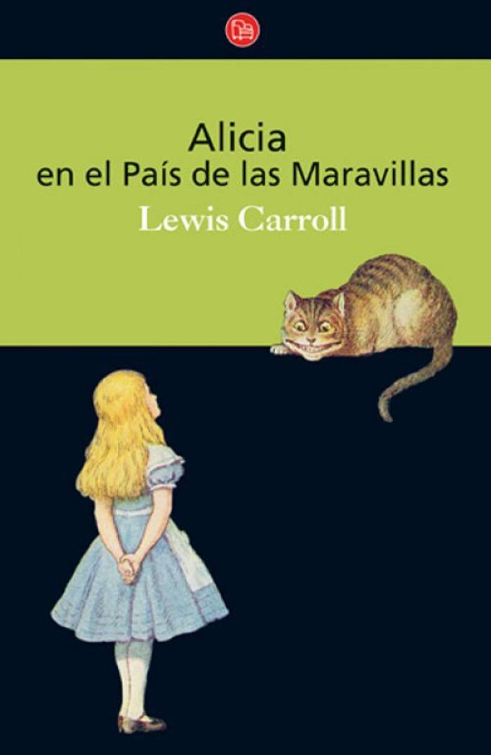 Carroll, Lewis - Alicia en el Pa�s de las Maravillas