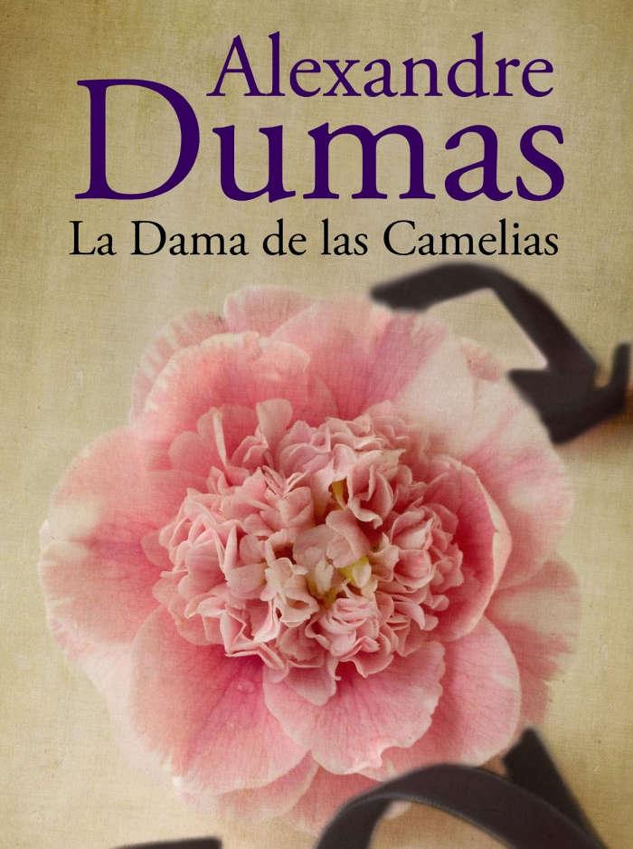 Dumas, Alejandro (hijo) - La Dama de las Camelias