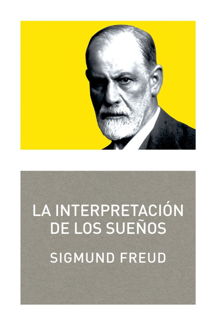 Freud, Sigmund - La interpretaci�n de los sue�os
