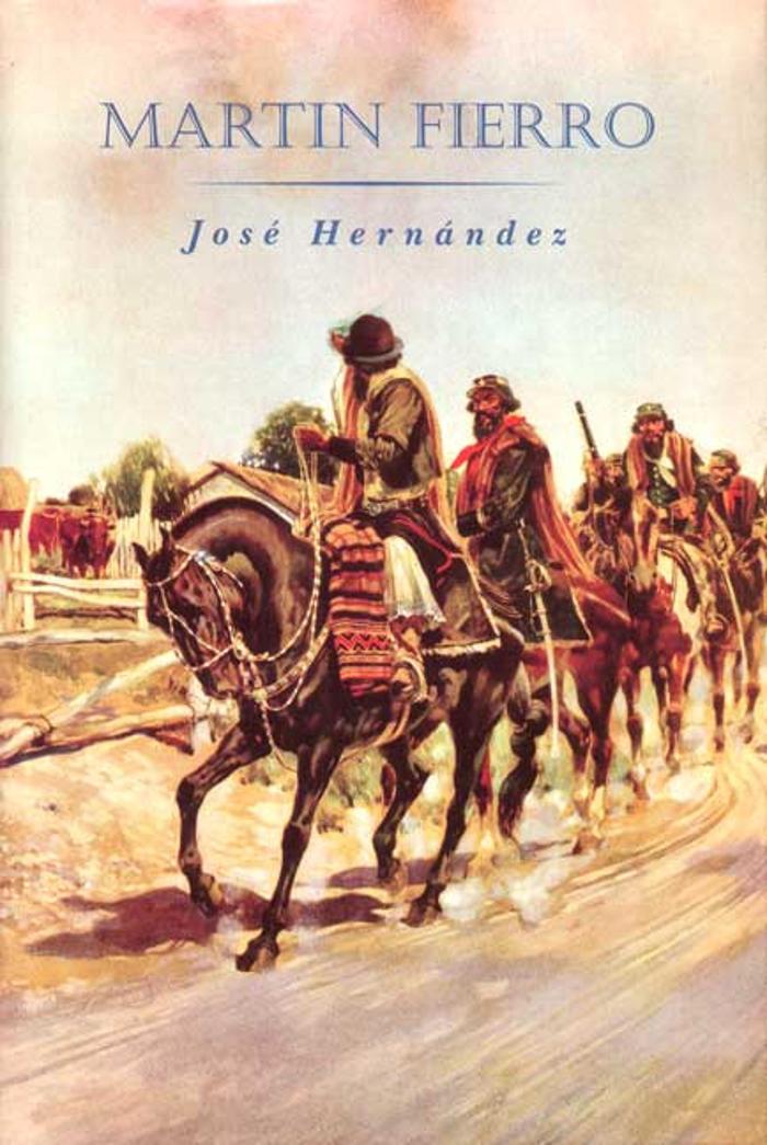 Hern�ndez, Jos� - El gaucho Mart�n Fierro