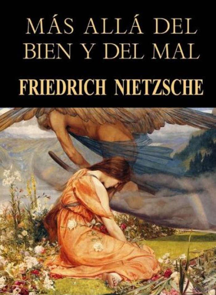 Nietzsche, Friedrich Wilhelm - M�s all� del bien y del mal