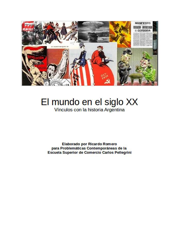 Romero, Ricardo - El mundo en el siglo XX