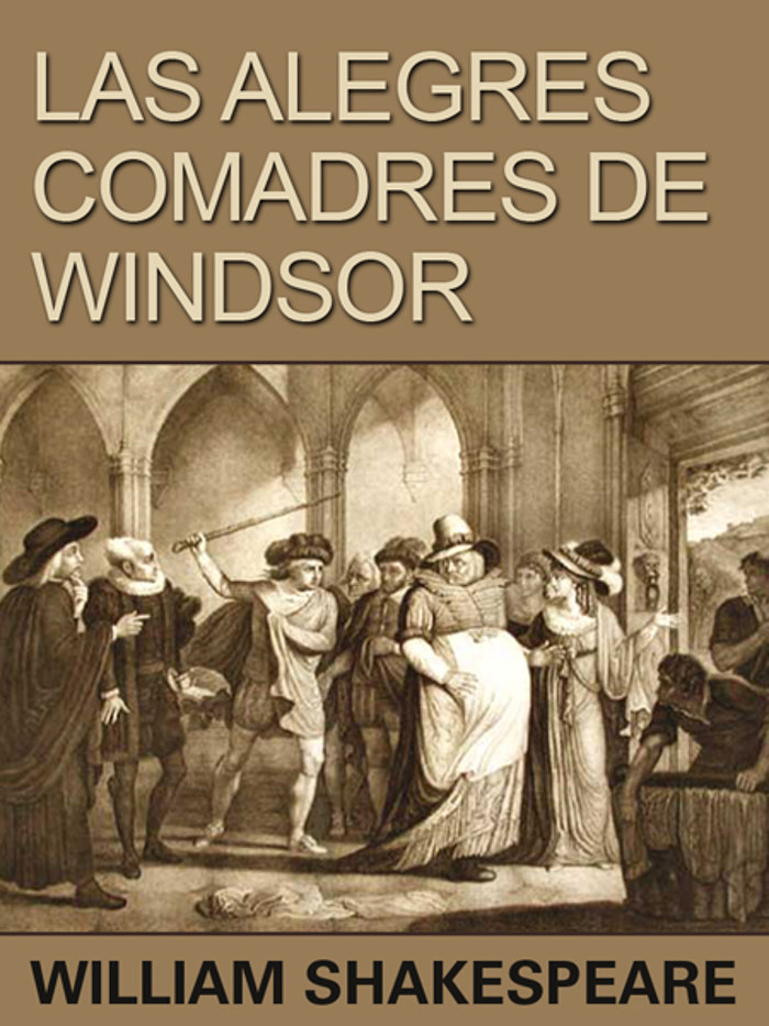Shakespeare, William - Las alegres comadres de Windsor