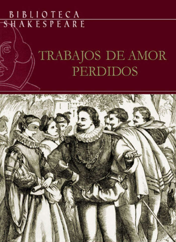 Shakespeare, William - Trabajos de amor perdidos