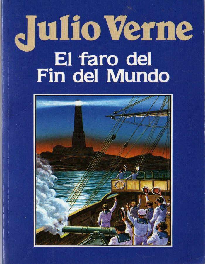 Verne, Julio - El faro del fin del mundo