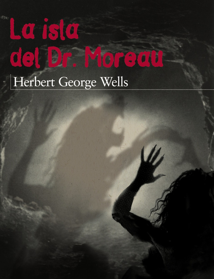 Wells, Herbert George - La Isla del Dr. Moreau