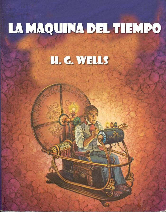 Wells, Herbert George - La m�quina del tiempo