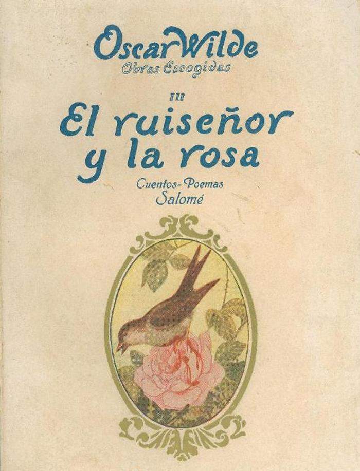 Wilde, Oscar - El ruise�or y la rosa y otros cuentos de hadas